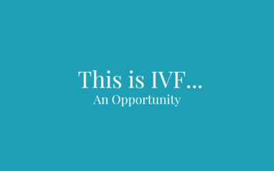 This is IVF… An Opportunity.